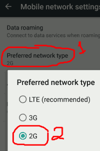 Set the Preferred Network Type to 2G
